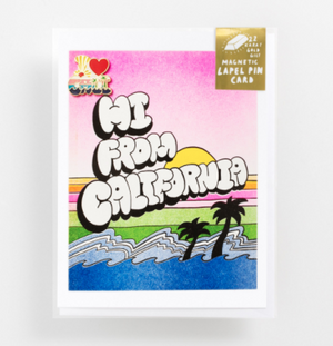 Hi from California Lapel Pin Card