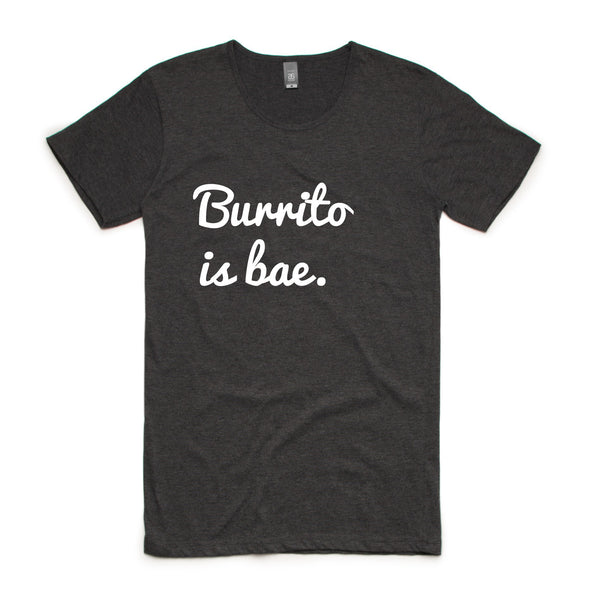 Burrito is Bae - foodythreads
