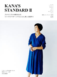 Kana's Standard II - Stylist Kana's Everyday Wardrobe Sewing Book