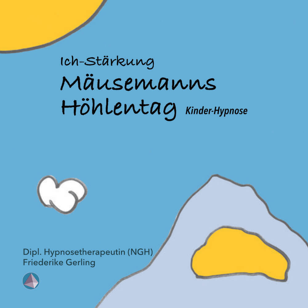 Hypnose CD Kinder Mäusemanns Höhlentag Download Cover