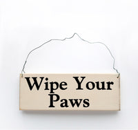 wood sign saying Wipe Your Paws