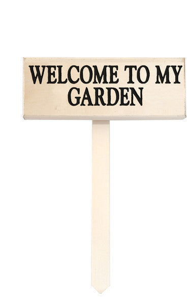 wood sign saying Welcome To My Garden Stake