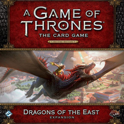 A Game of Thrones LCG (Second Edition): Dragons of the East-LVLUP GAMES