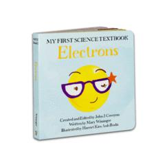 My First Science Textbook: Electrons-LVLUP GAMES