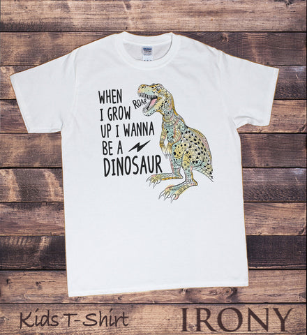 Kids White T-Shirt I Wanna Be A Dinosaur Roar Print KDS1715