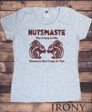 Women's T-Shirt Nutsmaste Squirrel 'The crazy in me honours the crazy in you' Print TS1109