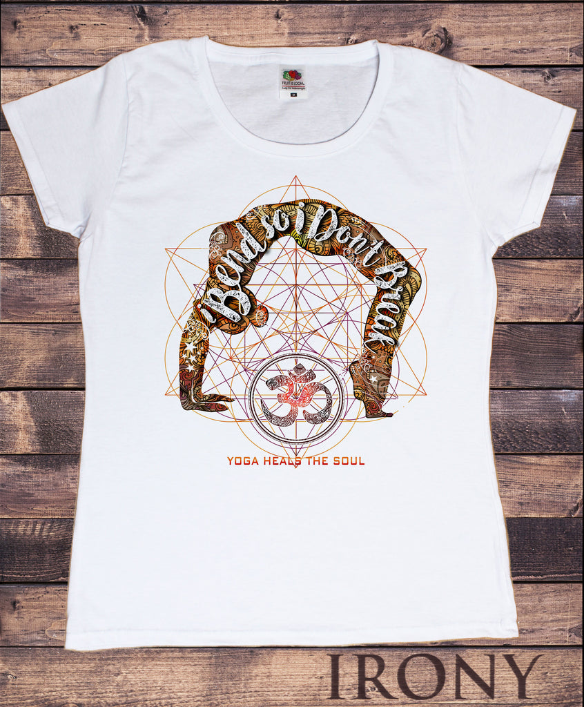"Women's Om Yoga ""i bend so i dont break"" Spiritual Geometric Meditation Pose TS1120"