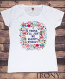 Women's T-Shirt Floral Style Positive Vibes Beautiful Flowery Slogan Print TS1441