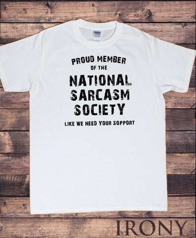 Men's T-Shirt,National Sarcasm Society, Funny Slogan Print,TS1592