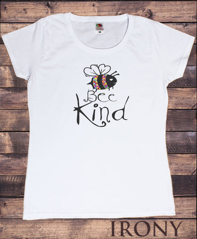 Women's T-Shirt Bumble bee slogan smarties 'Bee Nice' Funny pun Slogan Print TS1750