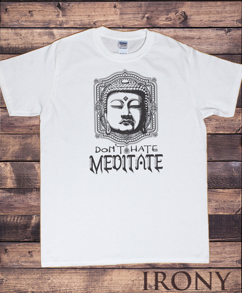 "Men's White T-Shirt ""Don't Hate, Meditate"" Buddha Chakra Meditation Line Art Print TS918"