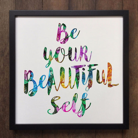 Irony Framed Art 38x38cm / Multi-Coloured Be Your Beautiful Self Positive Inspirational Art Framed Print ART84