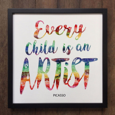 Irony Framed Art Every Child Is An Artist PICASSO print- Framed Art Print ART85