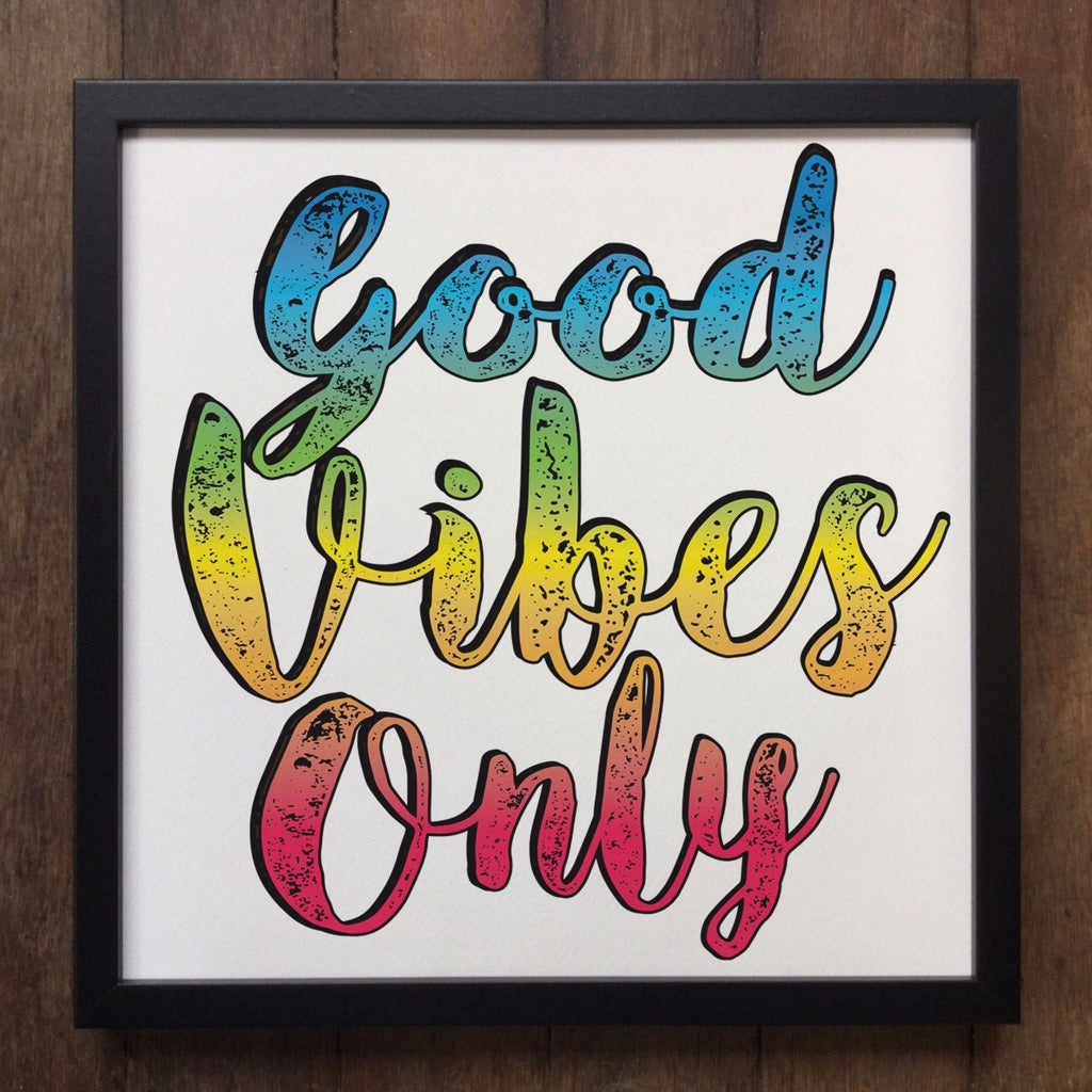 "Irony Framed Art Inspirational Slogan ""Good Vibes Only"" Screen Printed on Canvas, Framed ART83"