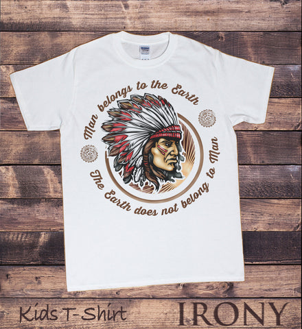 Irony T-shirt 9-11yrs / White / 100% Cotton Kids White Tee Red Indian Native Chief-The earth does not belong to man KDS892
