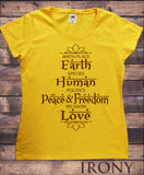 Irony T-shirt S / Yellow Womens Tee Birth Place Earth, Species Human, Politics Peace & Freedom, Religion Love Print TS724