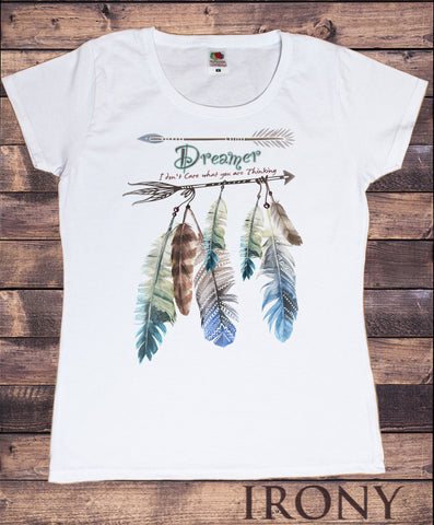 Irony T-shirt Women's White T-Shirt Dreamer feathers and arrow Design- i dont care Print TS680