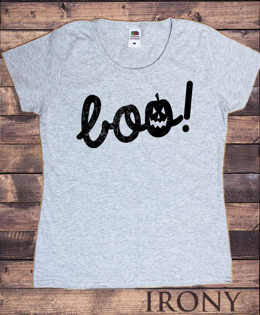 Irony T-shirt Womens Grey T Shirt Halloween Horror Scary Boo Quote Funny HAL14