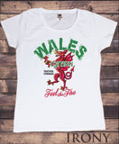 Irony T-shirt Womens White T-shirt Wales CYMRU Together Stronger Feel the Fire Novelty Print