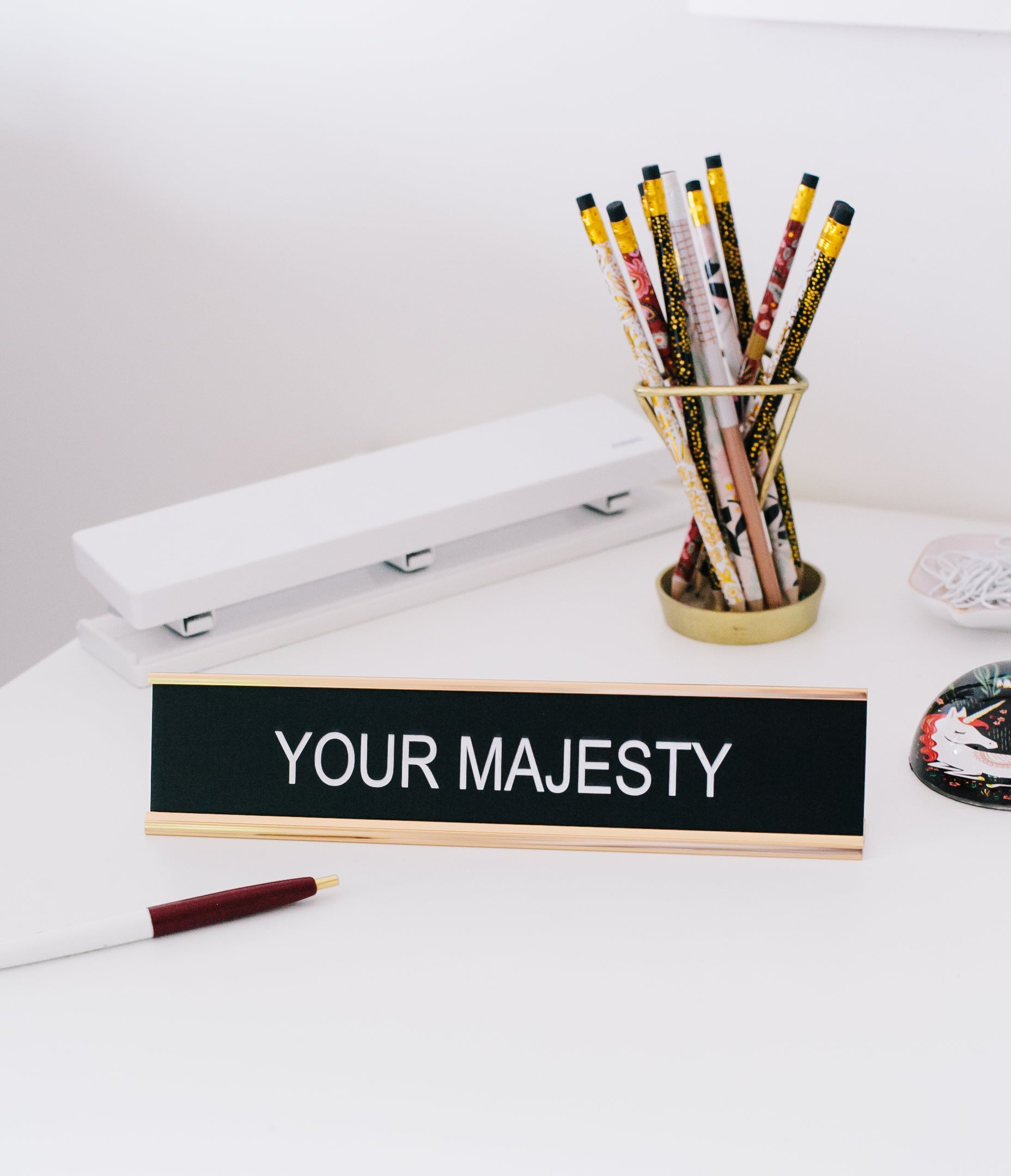 Your Majesty Desk Sign