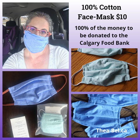 100 % cotton Face-mask - $10 donated to Calgary Food Bank