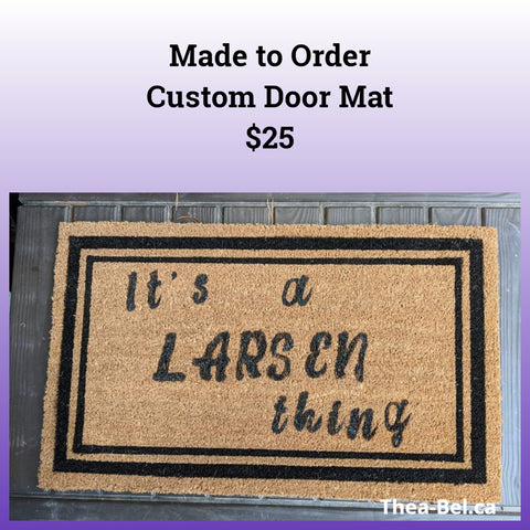 Made to Order Door Mat