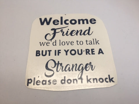 Decal - Welcome Friend
