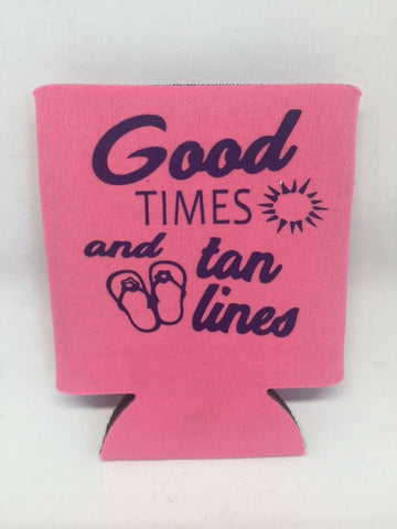 Can Koozie - Good Times and Tan Lines