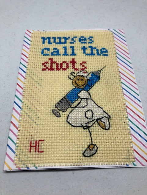 Nurses Call The Shots Cross Stitch Card