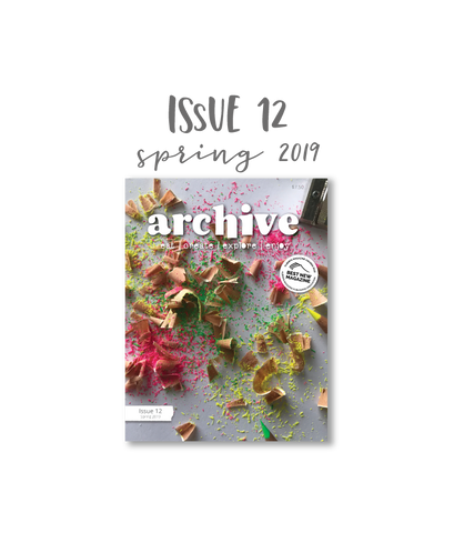 Archive Magazine - Issue 12, Spring 2019