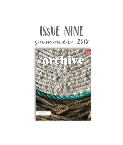 Archive Magazine - Issue 9, Summer 2018
