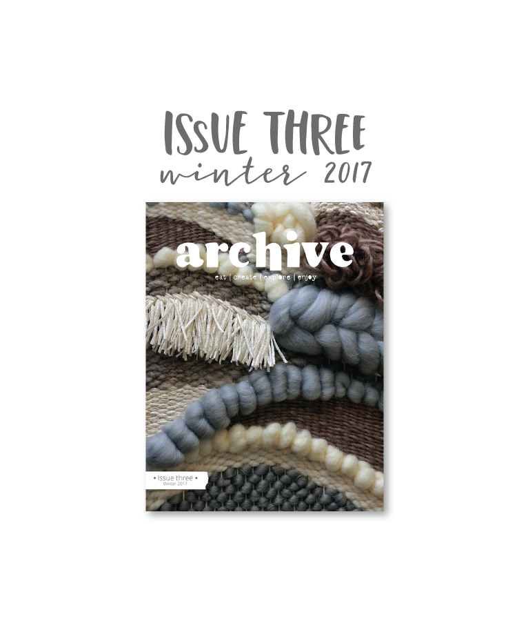 Archive Magazine - Issue 3, Winter 2017