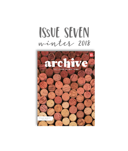 Archive Magazine - Issue 7, Winter 2018
