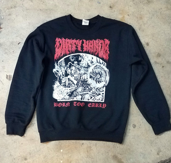 """Born Too Early"" Crew Necks"