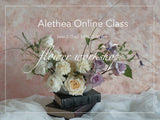 Alethea Classic Arrangement Online Workshop