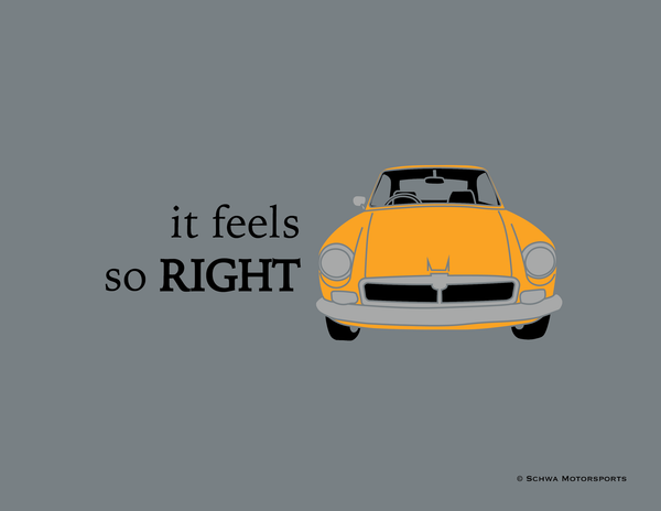 Right Hand Drive MGB GT It Feels SO Right Multi Color T-Shirt