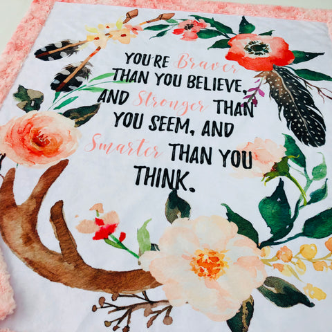 You're Braver Than You Believe Designer Luxe Minky Blanket