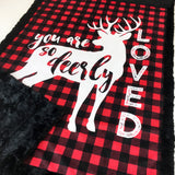 You Are So Deerly Loved Designer Luxe Minky Blanket