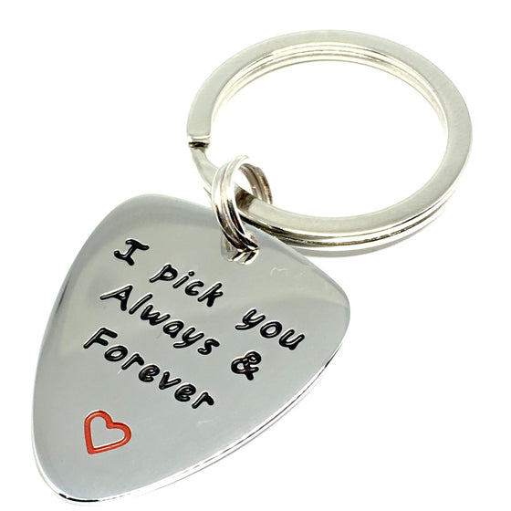 "Guitar Pick Key Chain - ""I Pick You Always & Forever"""