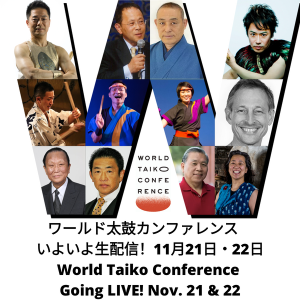 World Taiko Conference  Going LIVE! Nov. 21 & 22