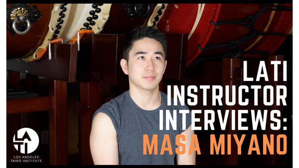 Masa Miyano : Los Angels Taiko Institute Instructor Interview!