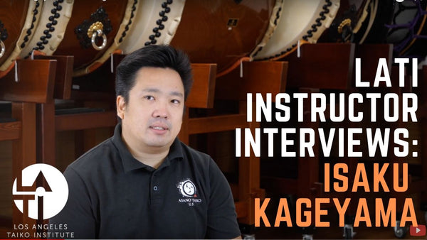 Isaku Kageyama : Los Angels Taiko Institute Instructor Interview!