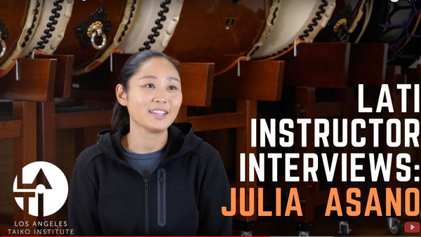 Julia Asano : Los Angels Taiko Institute Instructor Interview!