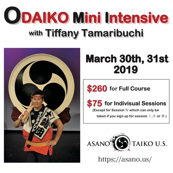 ODAIKO MINI INTENSIVE WITH TIFFANY TAMARIBUCHI !!!