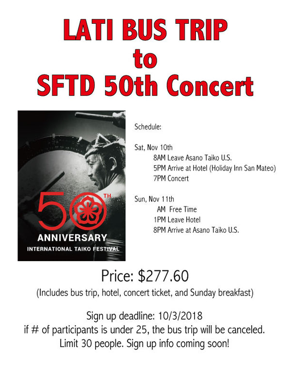 LATI BUS TRIP to SFTD 50th Concert!!