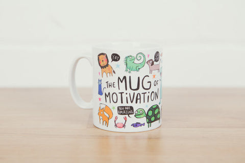 Mug of motivation by the lovely Katie Abey