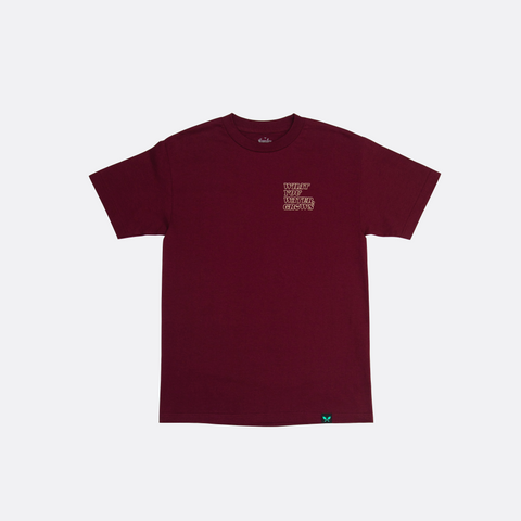 What You Water, Grows Tee - Burgundy