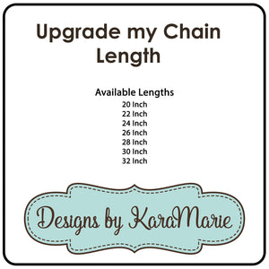 Chain Length Upgrade - Rose Gold, Gold, or Silver