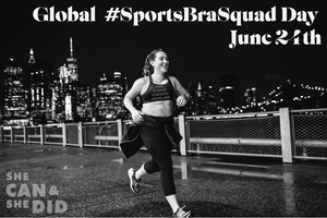 Global #SportsBraSquad Day - Celebrate it with your Badass Lady Gang