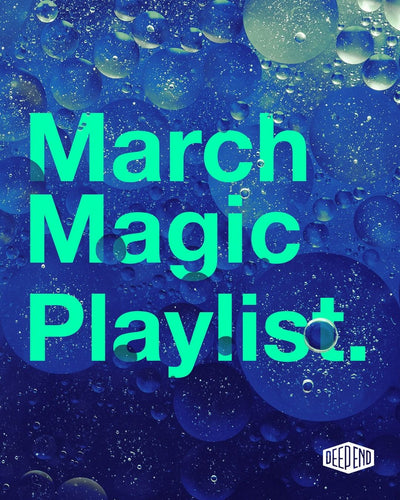 HOT TRACKS: MARCH MAGIC
